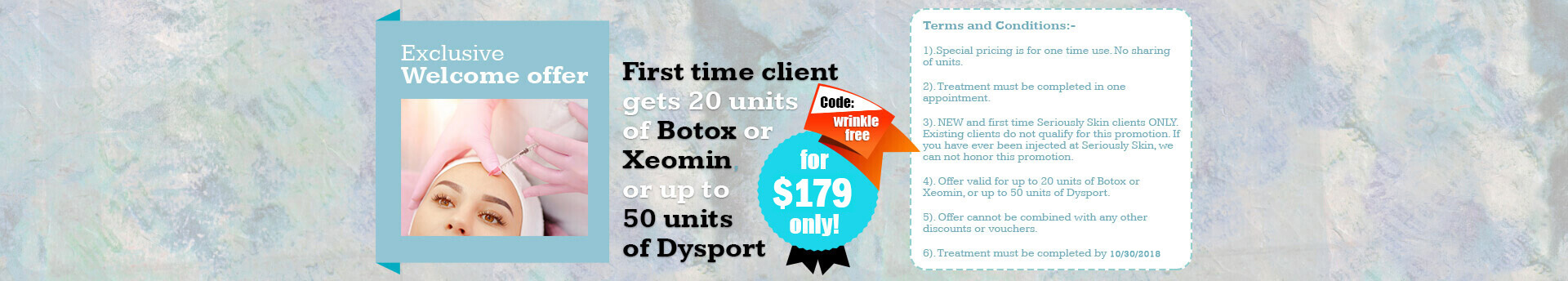 First time client special for Botox